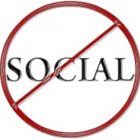 Don't engage in un-sociable media